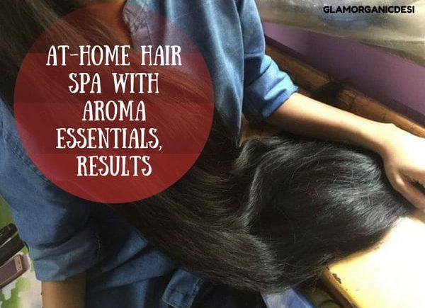 Aroma Essentials, Aroma Essentials Review, Hair Spa, Hair Spa at home using Aroma Essentials, Best Products Aroma Essentials, How to get long hair, How to get long straight hair naturally, How to get rid of dandruff, How to get rid of hair fall, Hair fall, Beauty Tips, Skin Care, Hair Care, Indian Makeup Blog, Indian Beauty Blog, Glamorganicdesi, Organic Beauty Blog, Best Hair Mask, Hair Mask for dry hair, coconut oil for hair, Hydrating Hair Mask