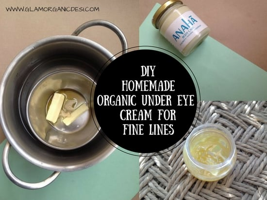 DIY Homemade Organic Under Eye Cream For Fine Lines, how to get rid of dark circles fast, how to get rid of fine lines, Skin Care, Beauty Tips, fine lines under eyes, skin care tips at home, Indian Beauty Blog, Indian Makeup Blog, Indian Organic Beauty Blog, Wrinkles Under Eyes